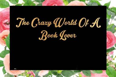 The Crazy World of a Book Lover